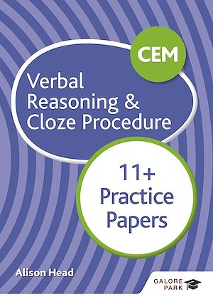 Téléchargez le livre :  CEM 11+ Verbal Reasoning & Cloze Procedure Practice Papers