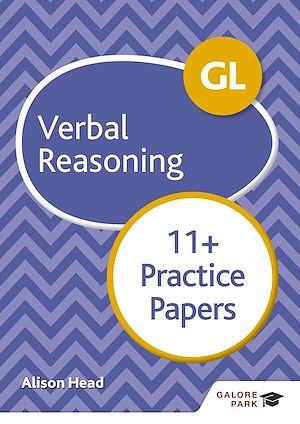 Téléchargez le livre :  GL 11+ Verbal Reasoning Practice Papers