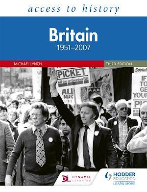Téléchargez le livre :  Access to History: Britain 1951–2007 Third Edition