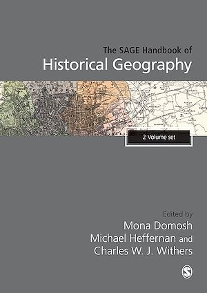 Téléchargez le livre :  The SAGE Handbook of Historical Geography