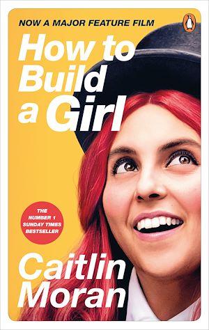 Téléchargez le livre :  How to Build a Girl
