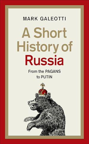 Téléchargez le livre :  A Short History of Russia