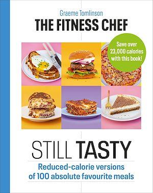 Téléchargez le livre :  The Fitness Chef: Still Tasty