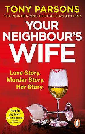 Téléchargez le livre :  Your Neighbour's Wife