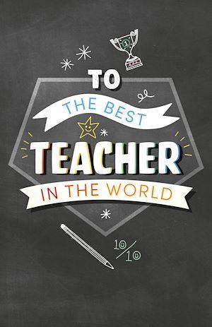 Téléchargez le livre :  To the Best Teacher