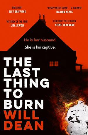 Téléchargez le livre :  The Last Thing to Burn