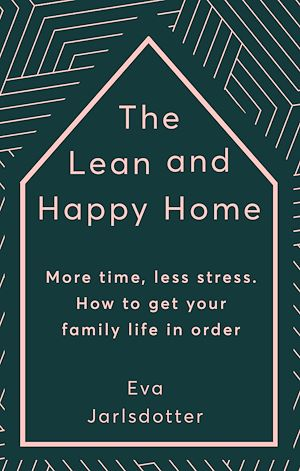 Téléchargez le livre :  The Lean and Happy Home