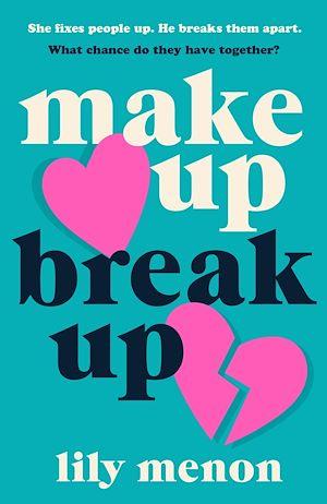Téléchargez le livre :  Make Up Break Up