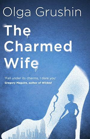 Téléchargez le livre :  The Charmed Wife