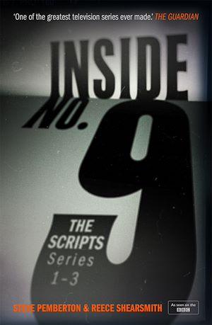 Téléchargez le livre :  Inside No. 9: The Scripts Series 1-3