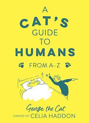 Téléchargez le livre :  A Cat's Guide to Humans
