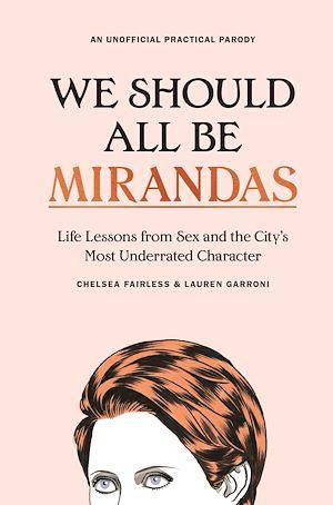 Téléchargez le livre :  We Should All Be Mirandas