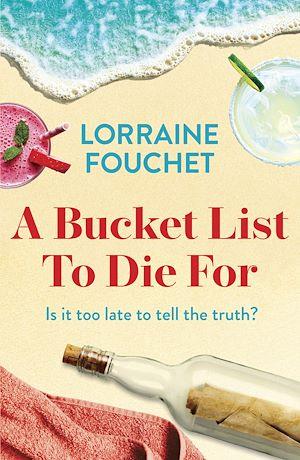 Téléchargez le livre :  A Bucket List To Die For