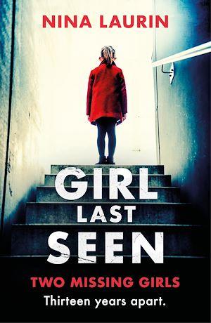 Téléchargez le livre :  Girl Last Seen