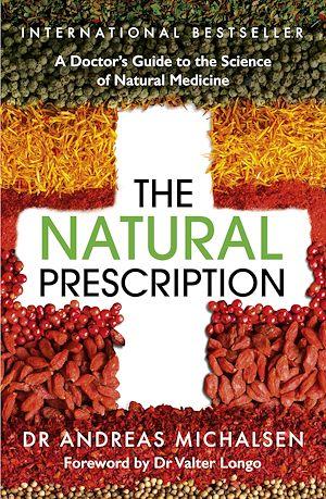 Téléchargez le livre :  The Natural Prescription
