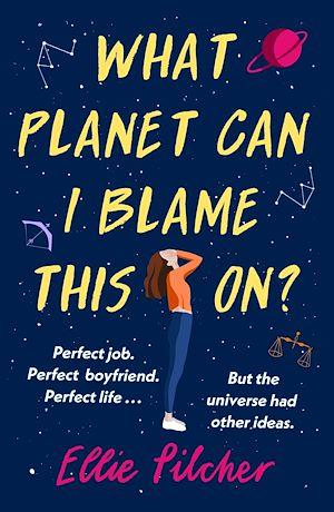 Téléchargez le livre :  What Planet Can I Blame This On?