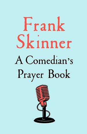 Téléchargez le livre :  A Comedian's Prayer Book