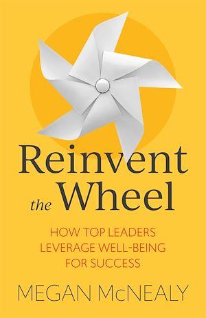 Téléchargez le livre :  Reinvent the Wheel