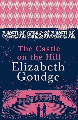 Téléchargez le livre :  The Castle on the Hill