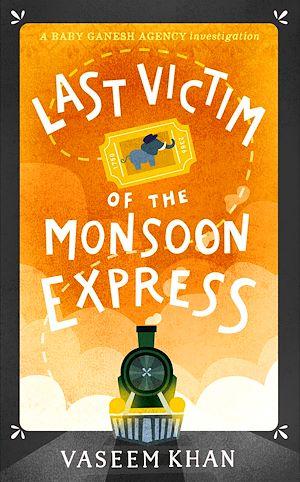 Téléchargez le livre :  Last Victim of the Monsoon Express