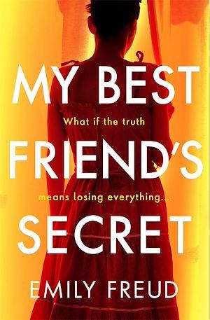 Téléchargez le livre :  My Best Friend's Secret