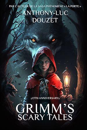 Téléchargez le livre :  Grimm's Scary Tales. Lugubres contes