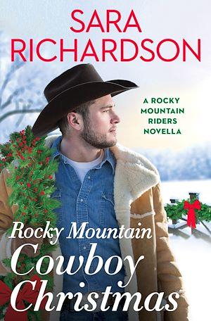 Téléchargez le livre :  Rocky Mountain Cowboy Christmas