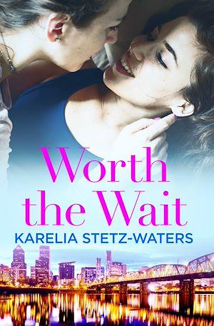 Téléchargez le livre :  Worth the Wait