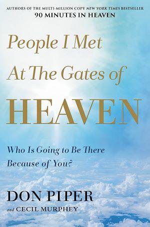 Téléchargez le livre :  People I Met at the Gates of Heaven