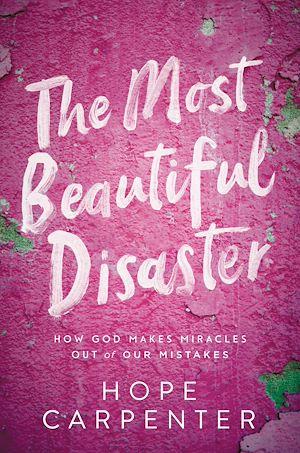 Téléchargez le livre :  The Most Beautiful Disaster