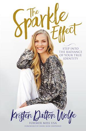 Téléchargez le livre :  The Sparkle Effect