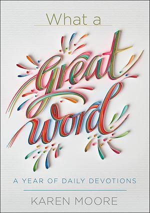 Téléchargez le livre :  What a Great Word!