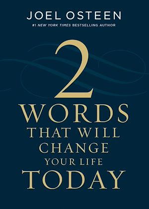 Téléchargez le livre :  Two Words That Will Change Your Life Today