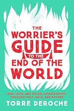Télécharger le livre :  The Worrier's Guide to the End of the World