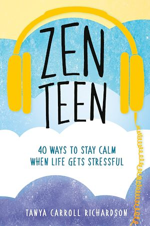 Zen Teen Tanya Carroll Richardson Numilog Com Ebook
