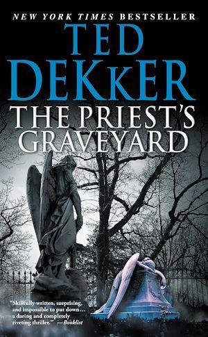 Téléchargez le livre :  The Priest's Graveyard