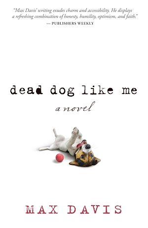 Téléchargez le livre :  Dead Dog Like Me