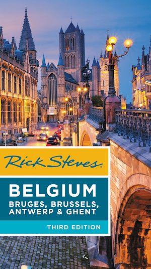 Téléchargez le livre :  Rick Steves Belgium: Bruges, Brussels, Antwerp & Ghent