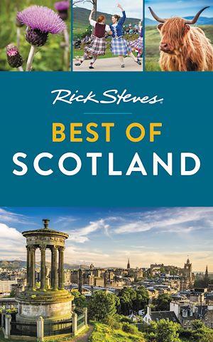 Téléchargez le livre :  Rick Steves Best of Scotland