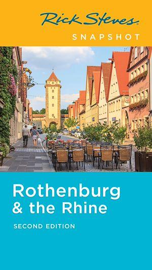 Téléchargez le livre :  Rick Steves Snapshot Rothenburg & the Rhine