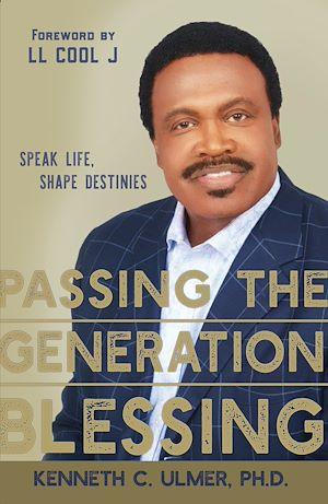 Téléchargez le livre :  Passing the Generation Blessing