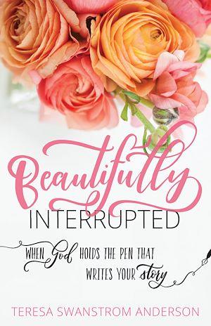 Téléchargez le livre :  Beautifully Interrupted