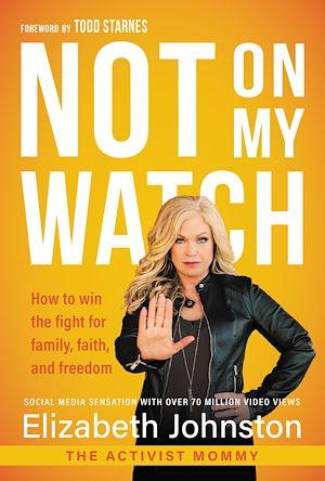 Téléchargez le livre :  Not on My Watch