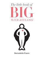 Télécharger le livre :  The Little Book of Big Weightloss