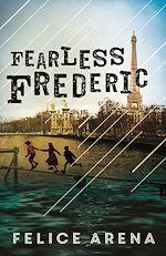 Télécharger le livre :  Fearless Frederic
