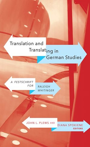 Téléchargez le livre :  Translation and Translating in German Studies