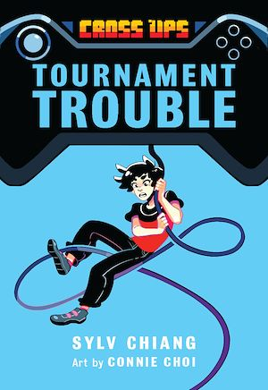 Téléchargez le livre :  Tournament Trouble (Cross Ups, Book 1)