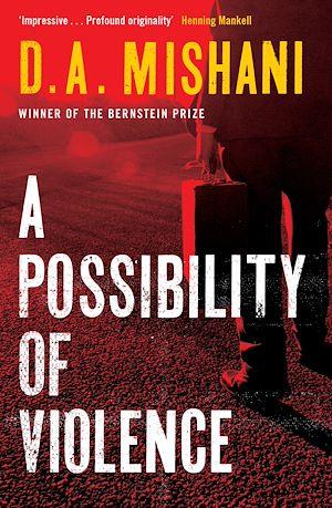 Téléchargez le livre :  A Possibility of Violence