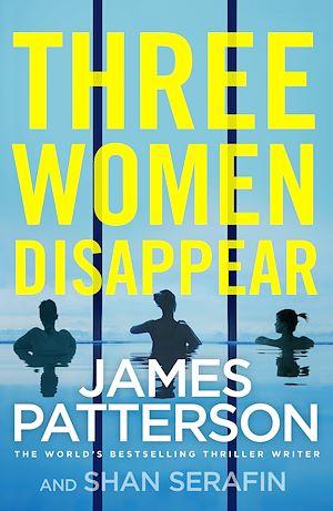 Téléchargez le livre :  Three Women Disappear
