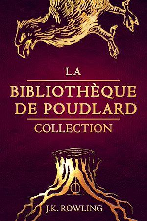 Téléchargez le livre :  La Bibliothèque de Poudlard Collection
